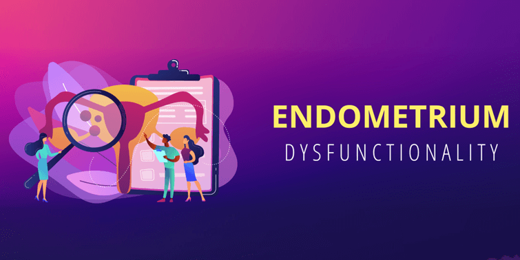 Endometrium Dysfunctionality Or Endometriosis Causes, Symptoms, Diagnosis And Treatment