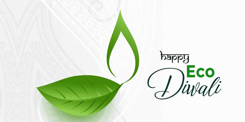 Green Diwali 8 Wonderful Ideas To Celebrate An Eco Friendly Diwali