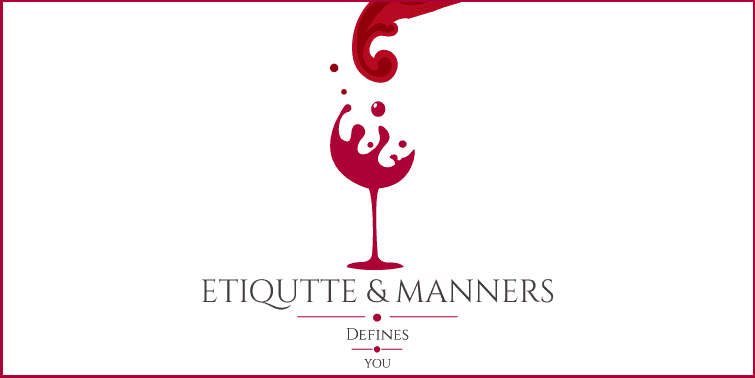 Etiquette And Manners Applicable Only For Hosts Or Guests Too