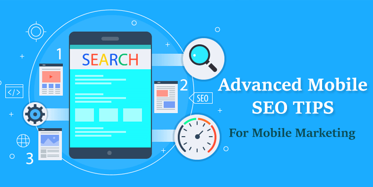 Advanced Mobile SEO TIPS For Mobile-First Index Mobile Marketing