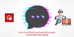 Live Chat With Facebook Messenger Plugin Critical XSS Vulnerability Revealed