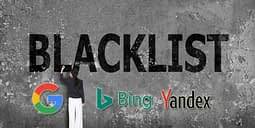 What Is Search Engine Blacklist By Google, Bing, Yandex, McAfee, Norton