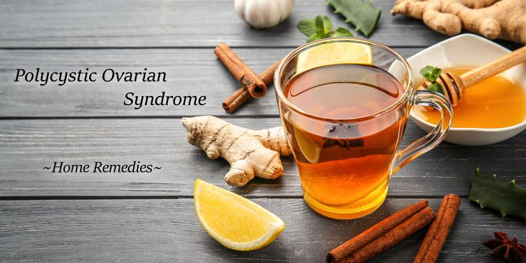 PCOS 7 Home Remedies For Polycystic Ovarian Syndrome