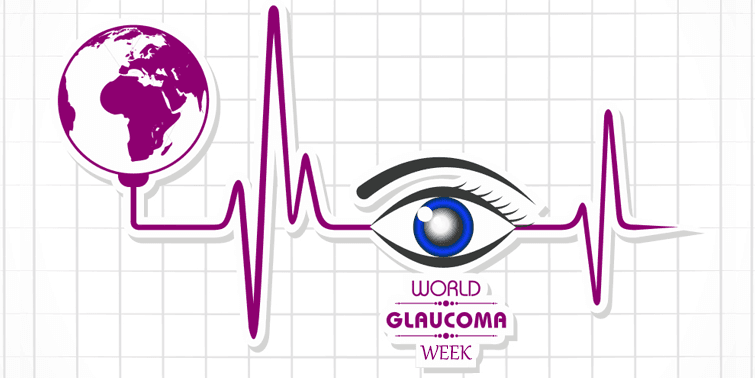 World Glaucoma Week Causes And Symptoms Of Glaucoma, Let's Spread The Awareness